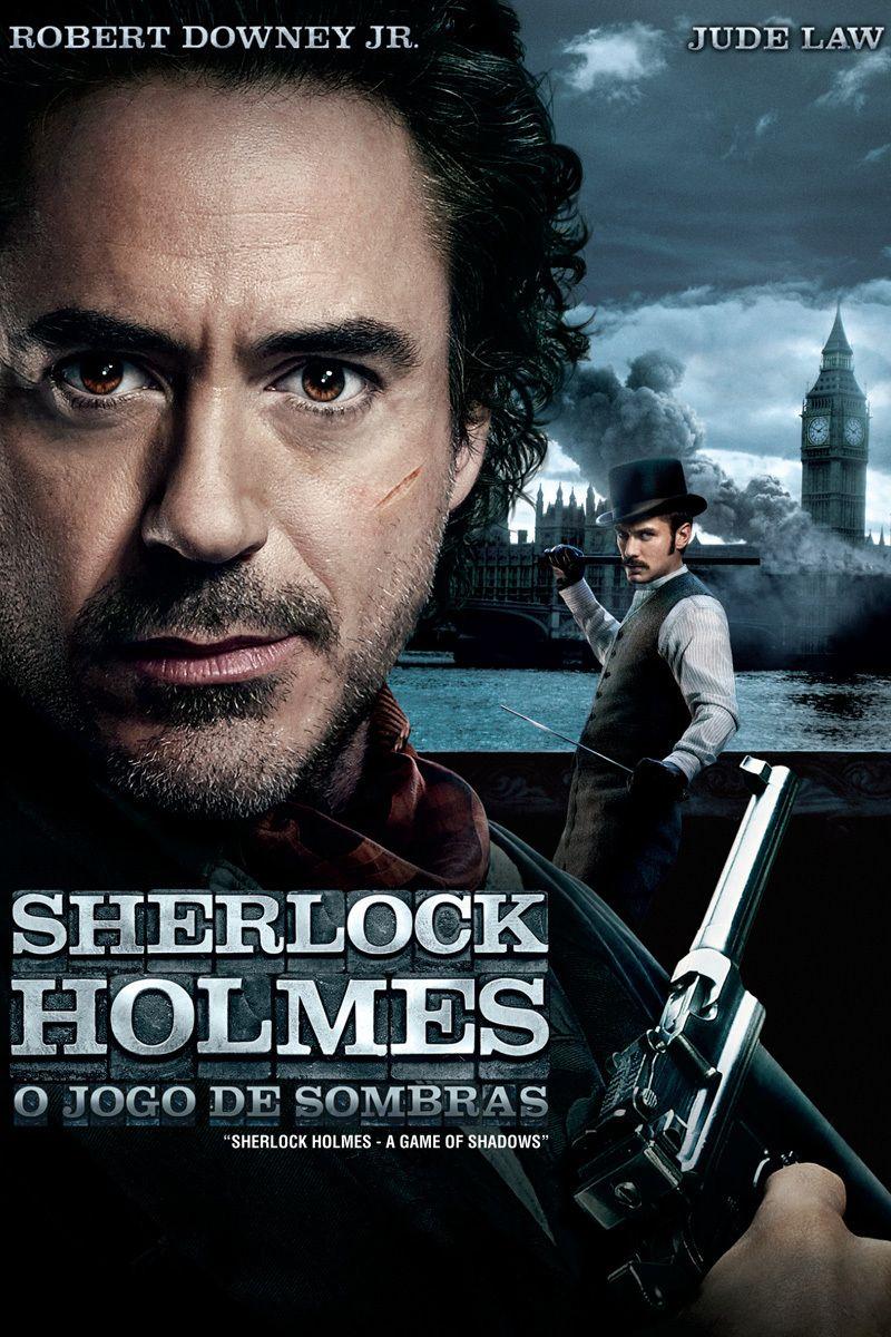 Sherlock Holmes O Jogo De Sombras Sherlock Holmes Sherlock E
