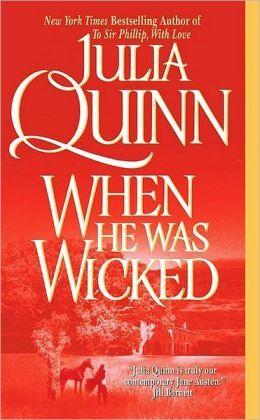 When He Was Wicked (Bridgertons, Book 6)