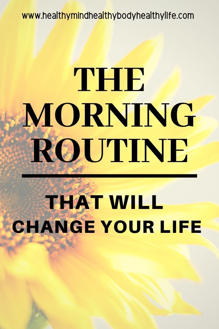 7 Habits to Create a successful Morning Routine - Healthy Mind Body Life #morningroutine