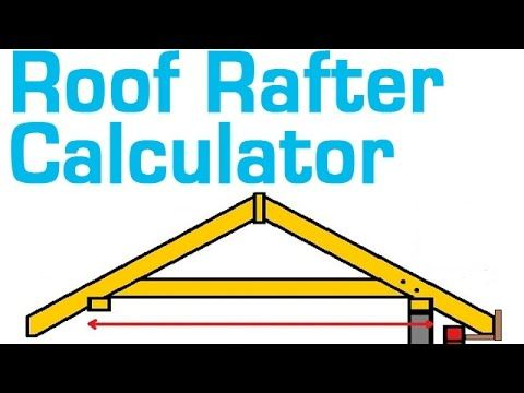 Roof Rafter Calculator Will Estimate The Length Board Size Quantity Cost Per Board And Total Cost Of Lumber Use The Diagram On The Rafter Roof Shed Plans