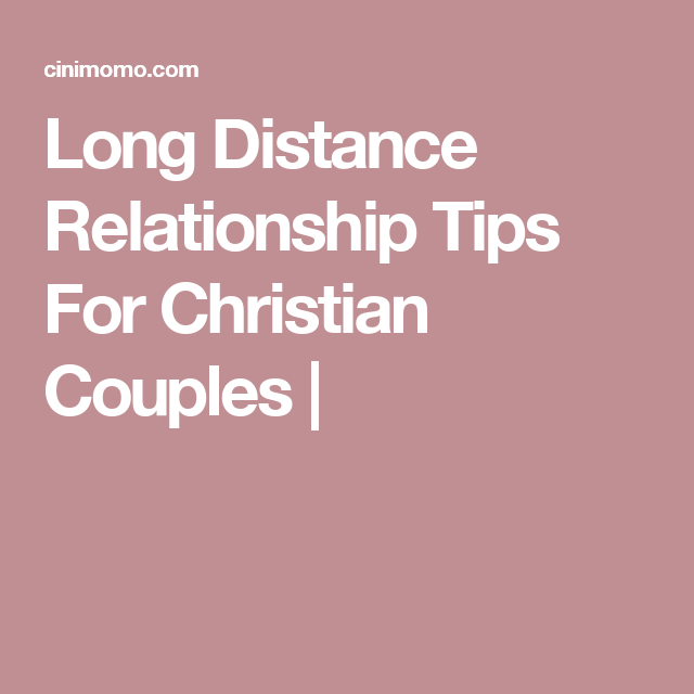 Christian long distance relationship