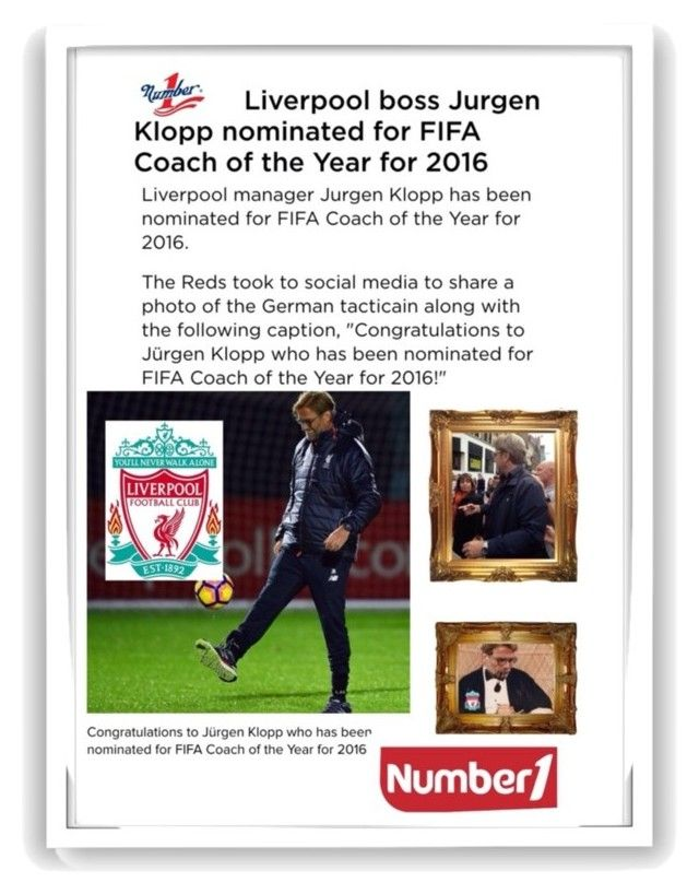 """Number One <> Jurgen Klopp !! Liverpool"" by el-gold-uk ❤ liked on Polyvore featuring art"