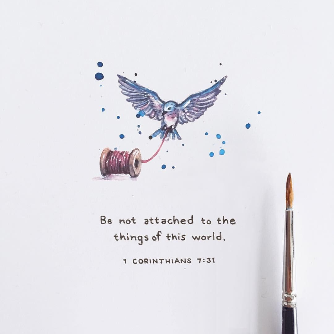 Be Not Attached To The Thing Of Thi World 1 Corinthian 7 31 Bible Prayer Quote Scripture Art App Where Verse Are Paraphrased