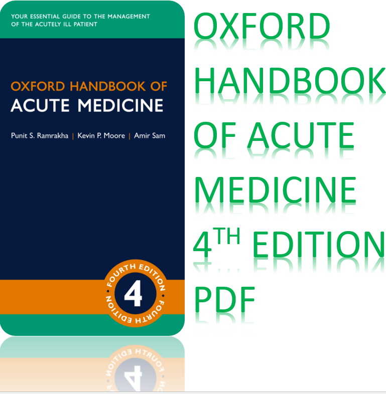 Oxford Handbook Of Acute Medicine 4th Edition PDF in 2020