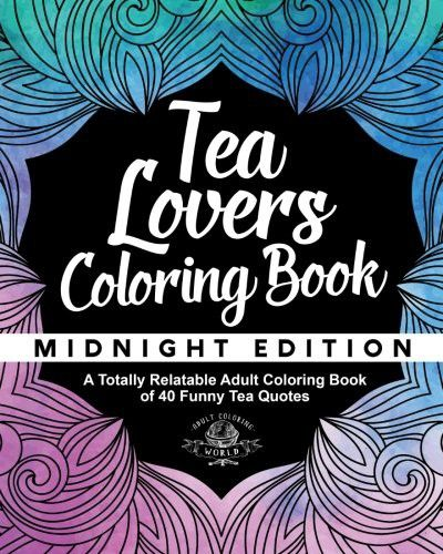 Teacher Coloring Book A Totally Relatable Adult Coloring Book of 40 Funny Teacher Problems