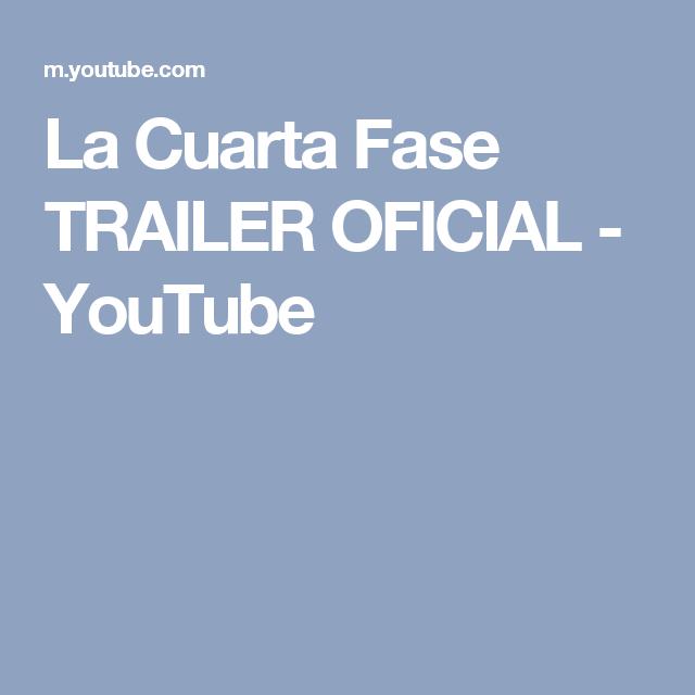 La Cuarta Fase TRAILER OFICIAL - YouTube | Peliculas | Pinterest