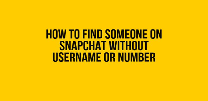 Discover how to find someone on snapchat without username