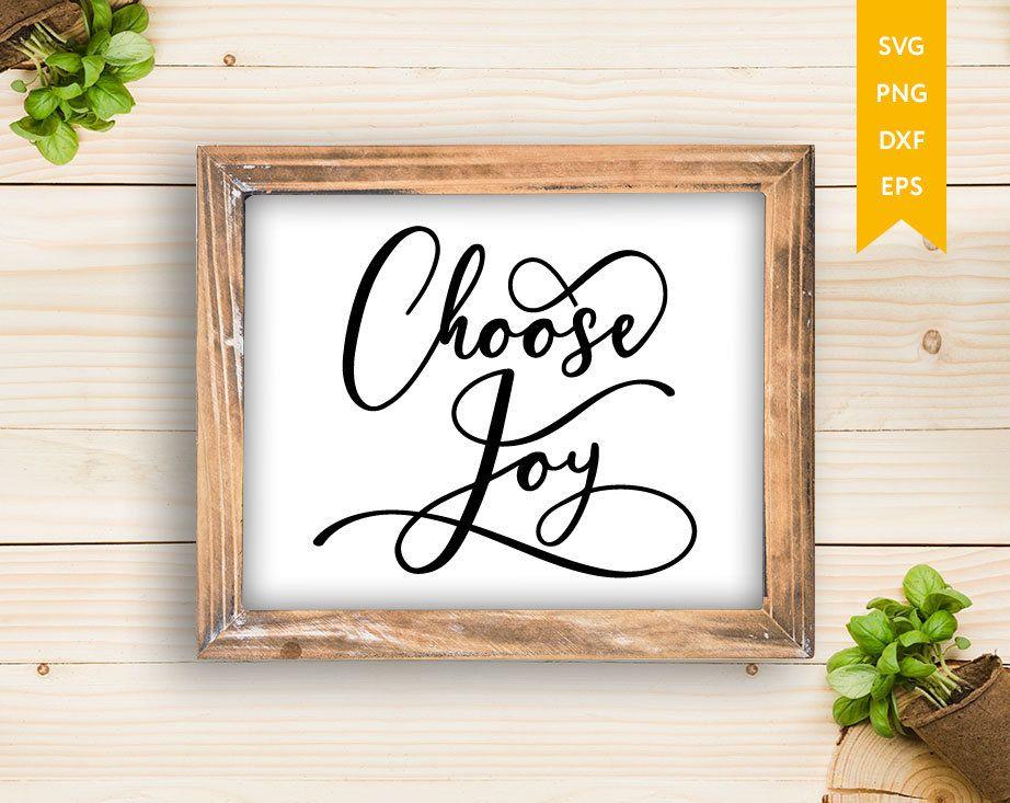 Download Choose Joy SVG   Chosen svg   Choose happy svg ...