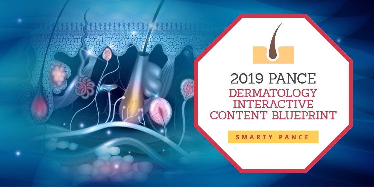 2019 DERMATOLOGY SYSTEM CONTENT BLUEPRINT   PANCE and PANRE