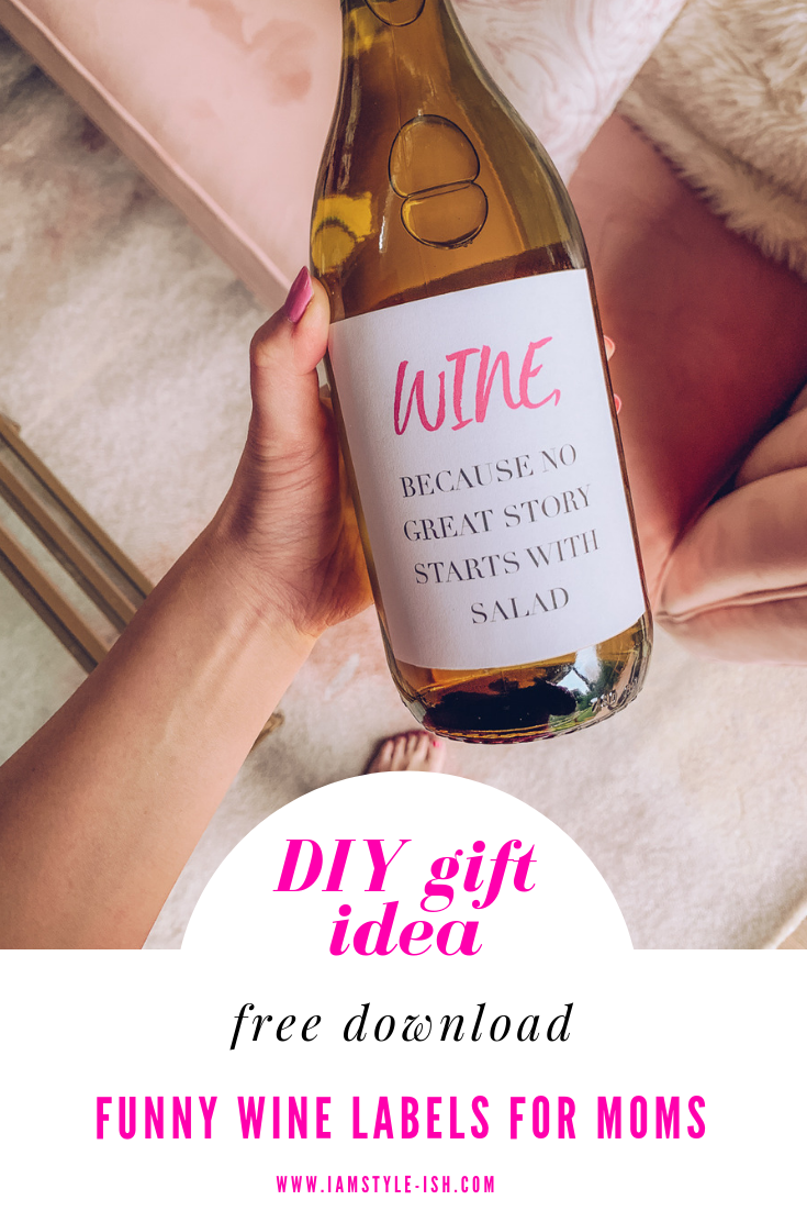 Diy Gift Idea Funny Wine Labels For Moms Free Download Diy Wine Labels Funny Wine Labels Wine Label Printable