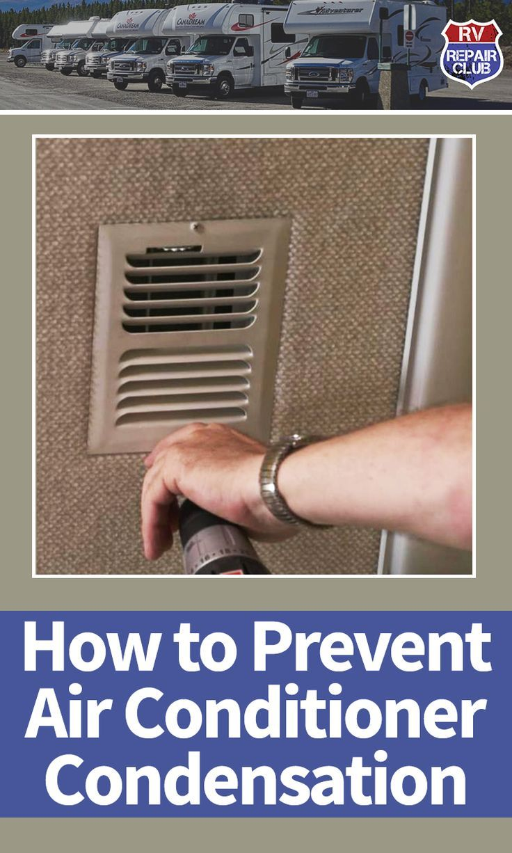 Air Conditioner Condensation Prevention Rv repair, Air