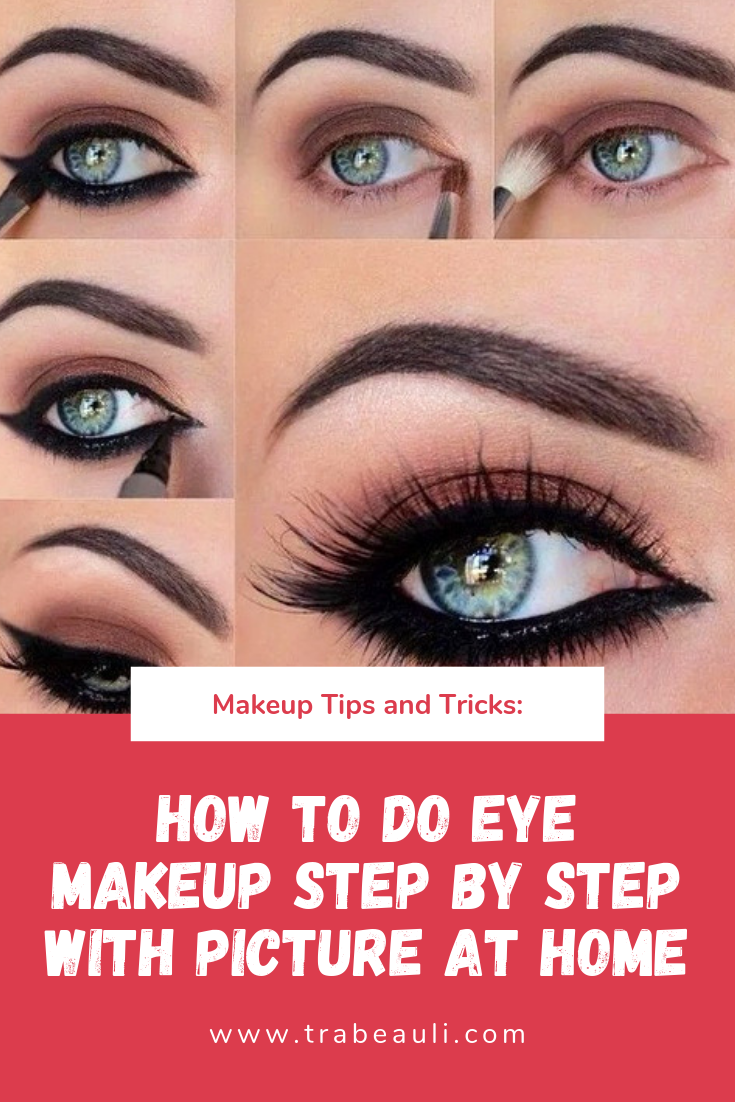 13 new eye makeup tips step by step with images at home