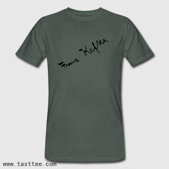 Shirt Franz Kafka Unterschrift Von Zitate-shirts | Mens ...