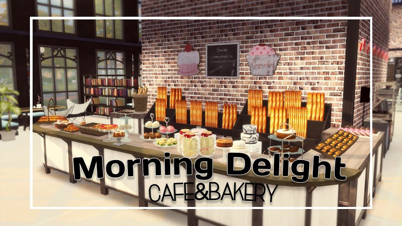 The Sims 4 Speed Build Morning Delight Cafe Bakery Part 2 Cc