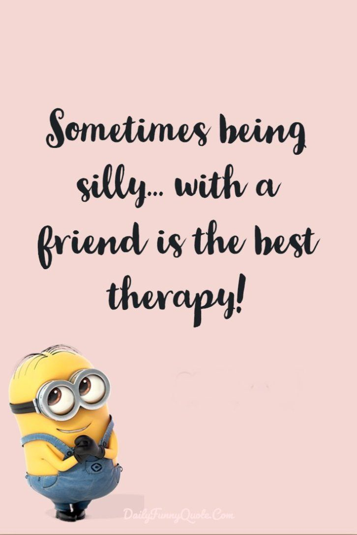 40 Funny Quotes Minions And Short Funny Words Bff quotes