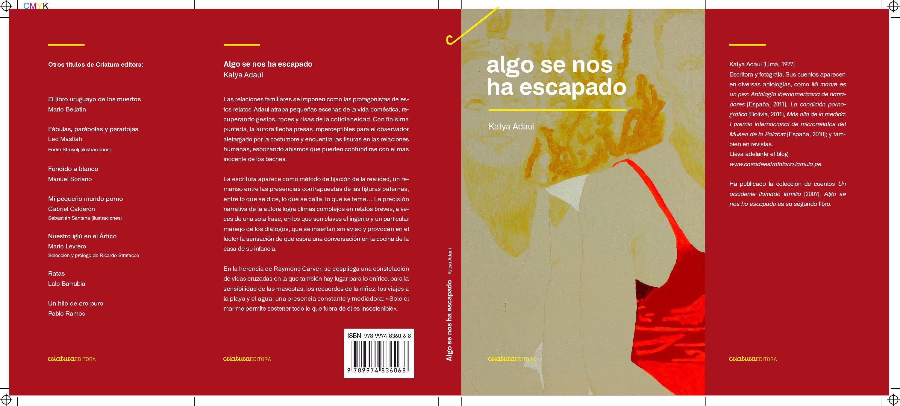 """La portada de la versión uruguaya de """"Algo se nos ha escapado"""", segundo libro de cuentos de Katya Adaui."""