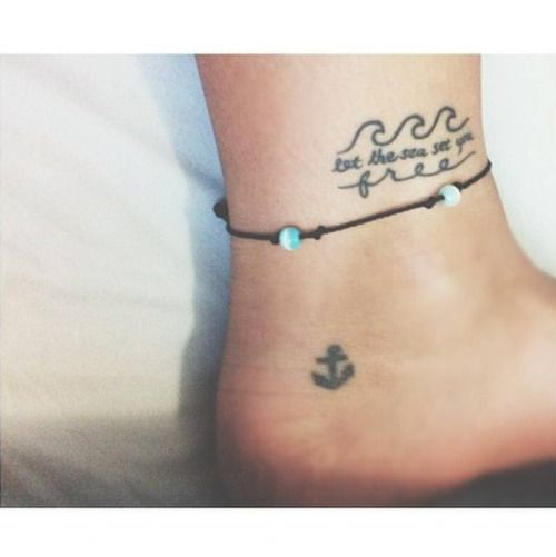 Ankle tattoo saying let the sea set you free... | Ankle ...