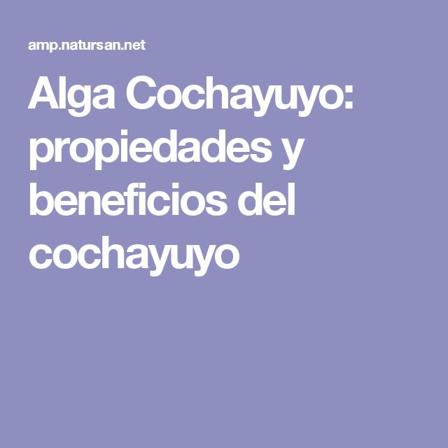el cochayuyo sirve gestation descender de peso