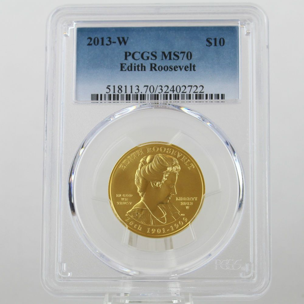 2013 $10 Edith Roosevelt First Spouse 1/2 oz 99.99% Pure Gold PCGS MS70 Perfect!