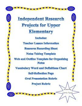 Generic Independent Research Project For Upper Elementary  Notes