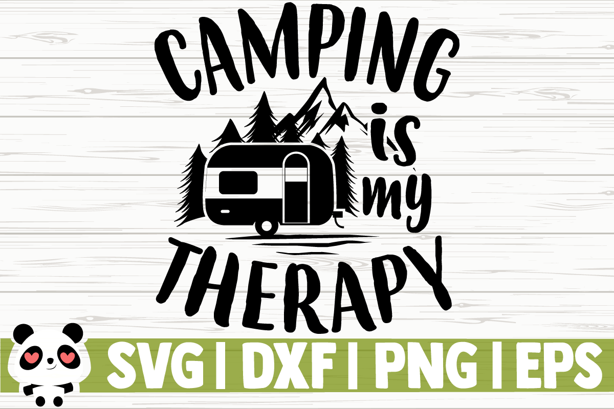 Camping is My Therapy (Graphic) by CreativeDesignsLLC