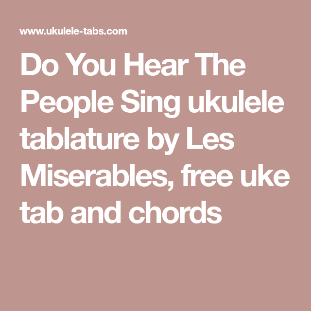 Do You Hear The People Sing Ukulele Tablature By Les Miserables
