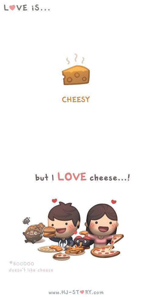 HJ-Story :: Love is... Cheesy. And so are you!