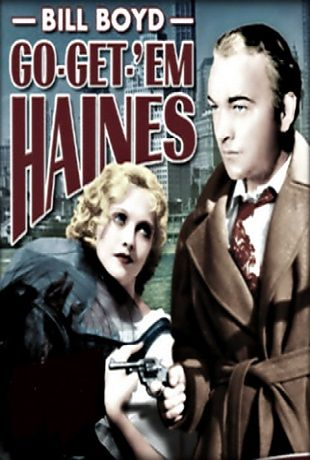 Download Go-Get-'Em, Haines Full-Movie Free