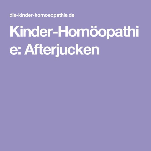 Afterjucken Homöopathie