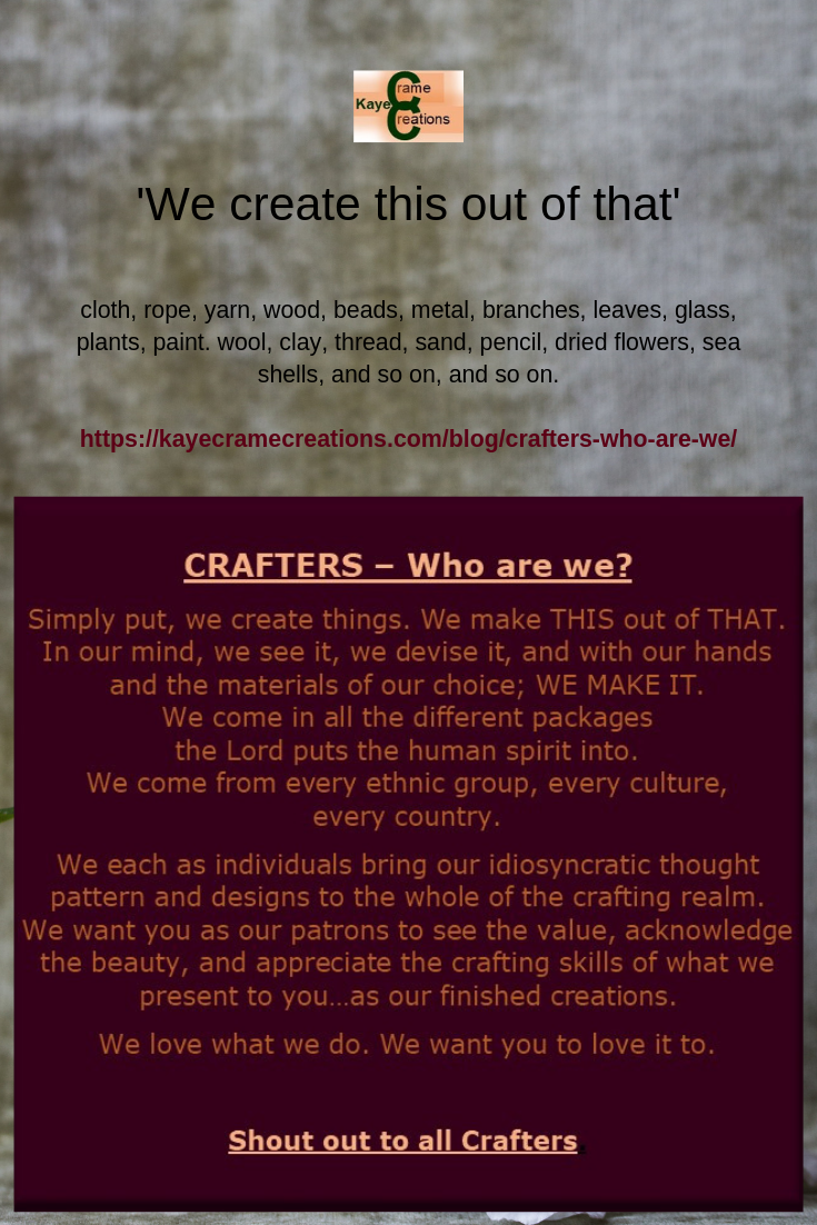 Do you identify your as a crafter? If so, it's a wonderful group to
