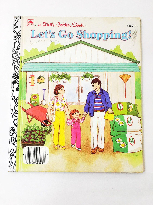 Let S Go Shopping By Steven Lindblom Little Golden Book