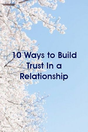 10 Ways to Build Trust In a Relationship #divorce