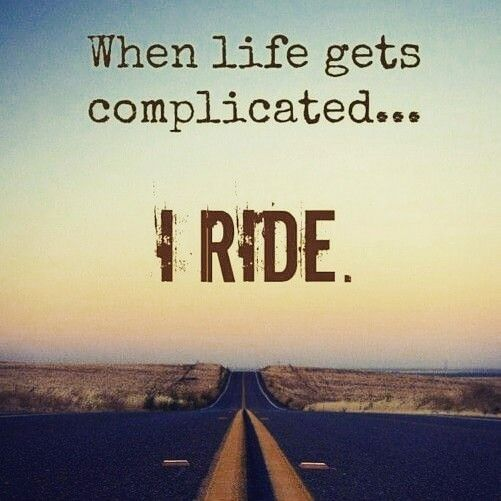 When Life Gets Complicatedi Ride Deep Lifequotes Ridersalute