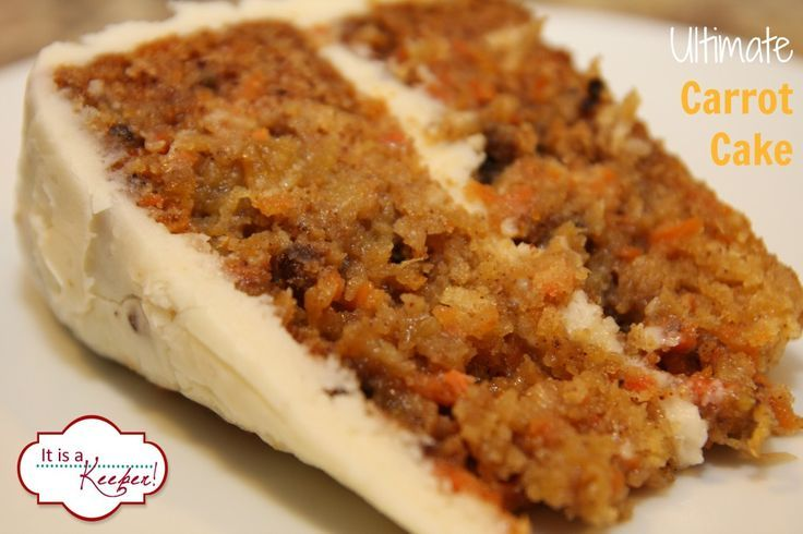 Ultimate Carrot Cake It S A Keeper Best Carrot Cake Desserts Cake Recipes