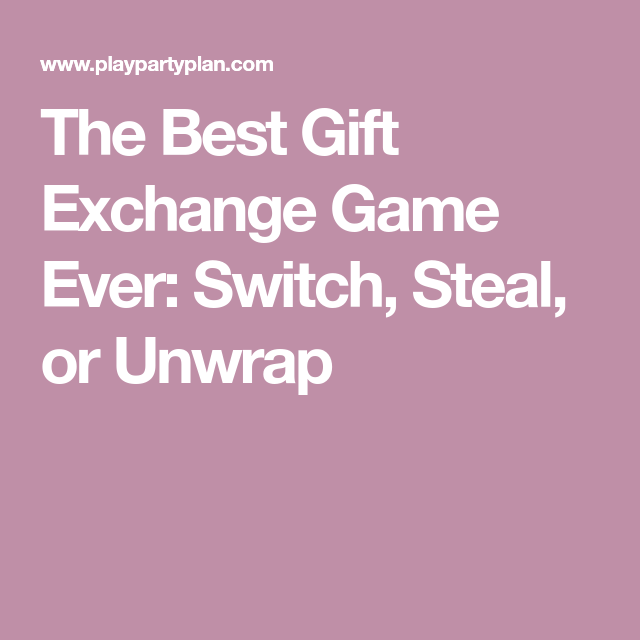 Christmas Gift Exchange Stealing Game ✓ The Best Christmas Gifts