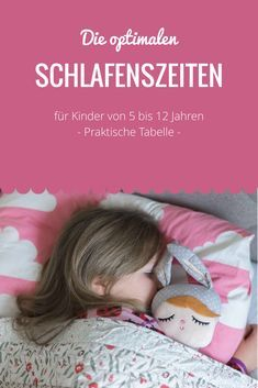 schlafenszeiten f r schulkinder wieviel schlaf braucht mein kind kind pinterest f r. Black Bedroom Furniture Sets. Home Design Ideas