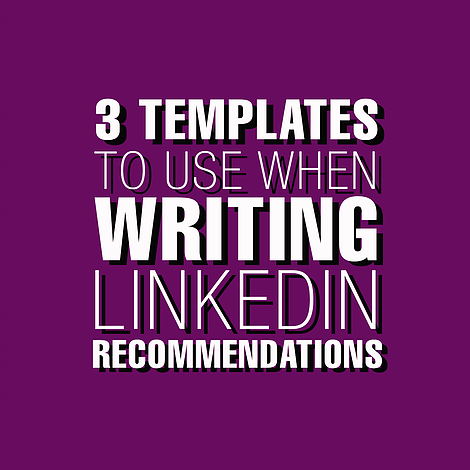 3 Templates To Use When Writing Linkedin Recommendations A