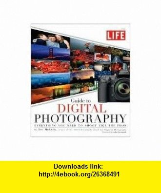 Life guide to digital photography publisher life original edition life guide to digital photography publisher life original edition joe mcnally asin fandeluxe Images