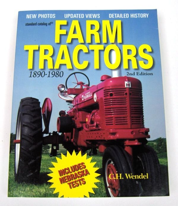 2nd Version STANDARD CATALOG OF FARM TRACTORS 1890 TO 1980 Book
