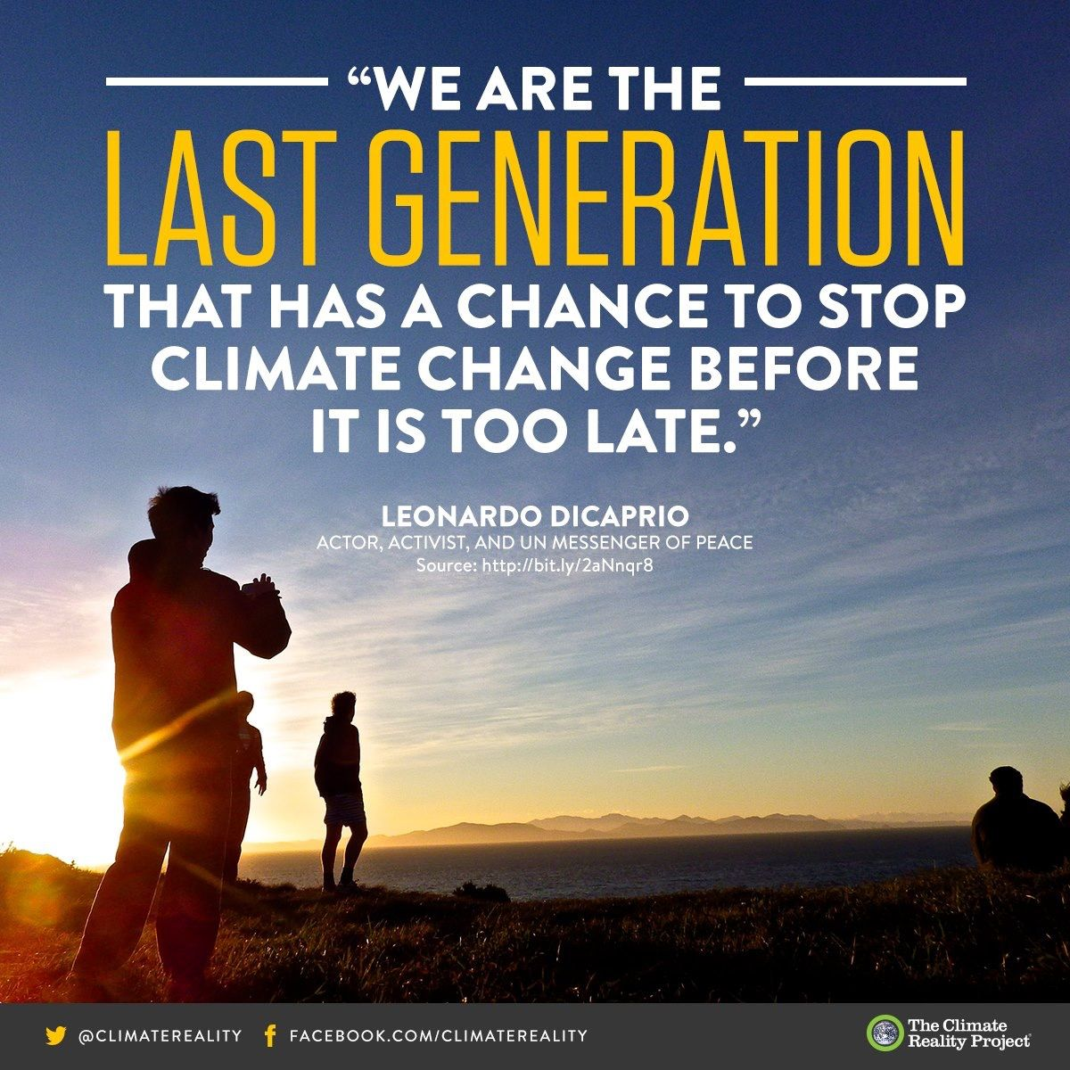 Climate Change Quotes: Climate Change Is Near. We Are The Last Generation That