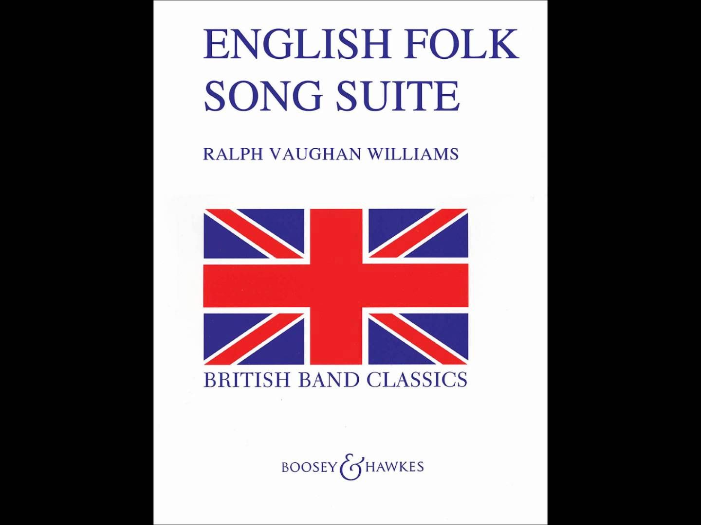 Ralph Vaughan Williams - English Folk Song Suite | Music