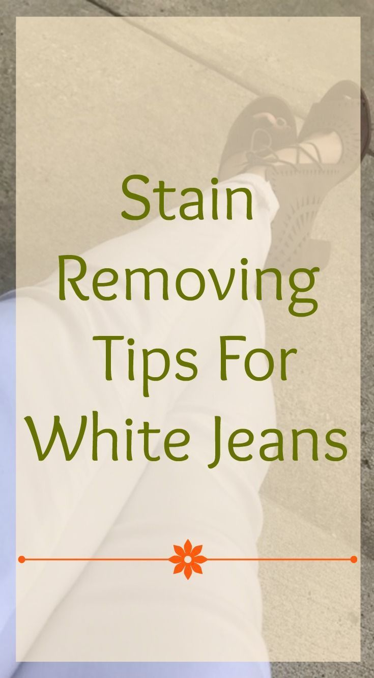 3 stain removing tips for saving your white jeans white