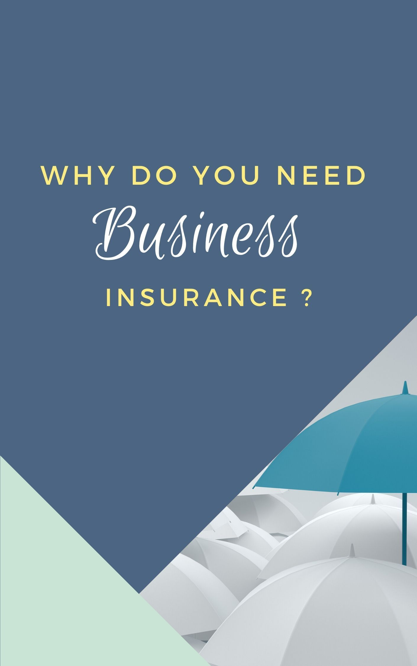 Why Do You Need Business Insurance Now In 2020 Business
