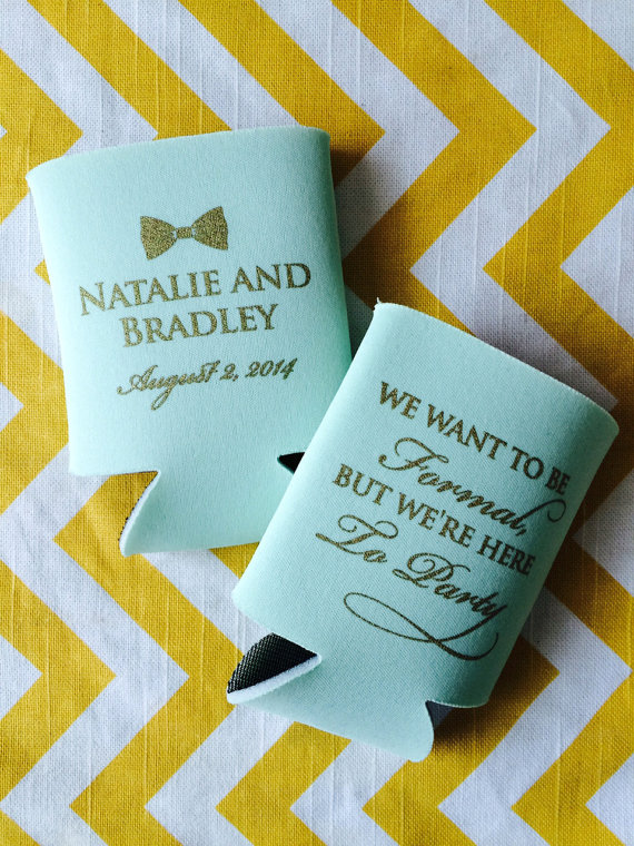 Bowtie We Want To Be Formal But Were Just Here To Party Wedding Can Coolers Bowtie Wedding Can Co