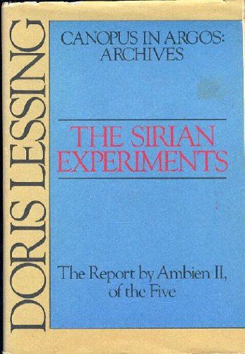 The Sirian Experiments by Doris Lessing