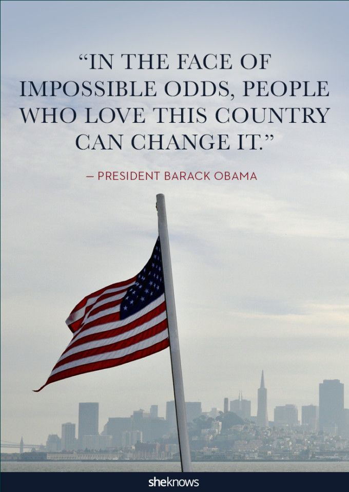 21 Patriotic Quotes That Will Make You Proud Of America United We