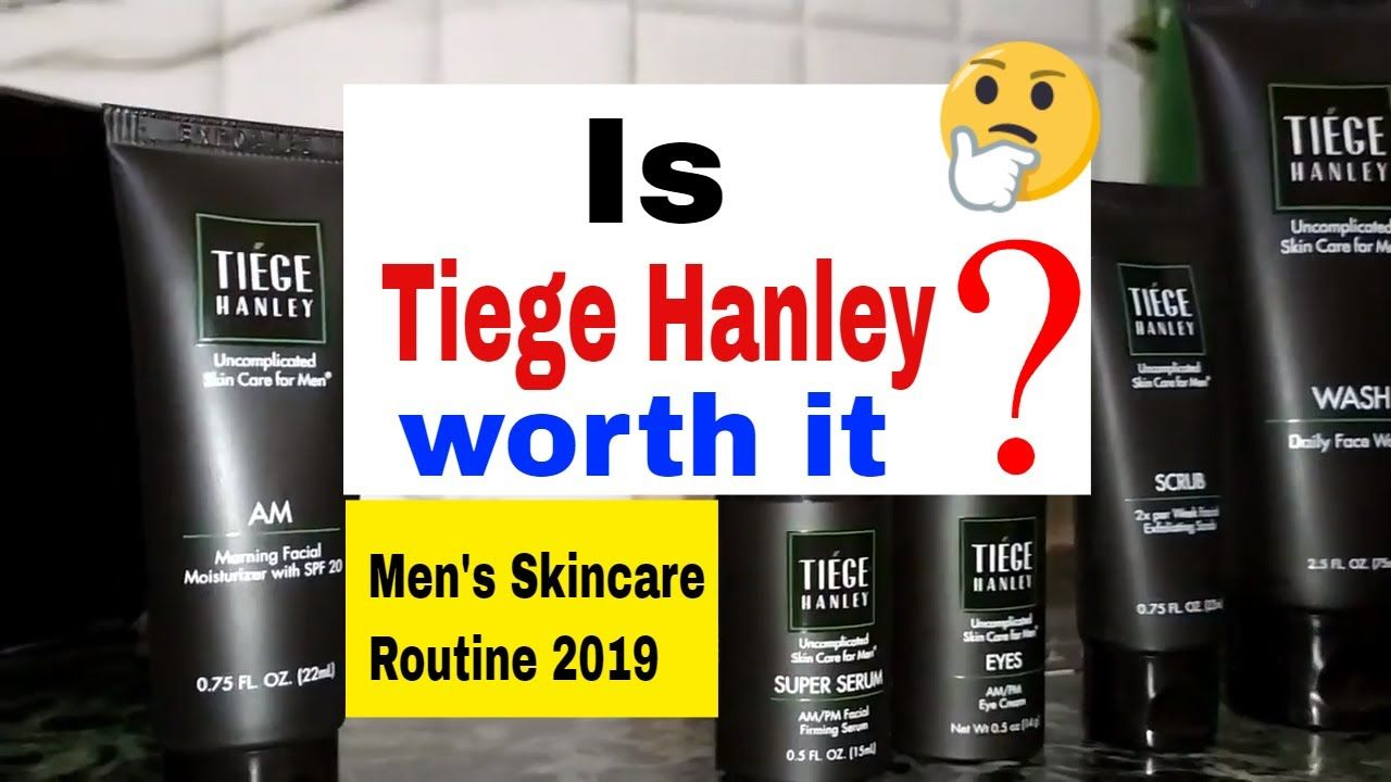 How To Use Tiege Hanley For Clear Skin Men S Skincare Routine 2019 How To Use Tiege Hanley For Clear Skin Men S Skin Care Routine Mens Skin Care Skin Care