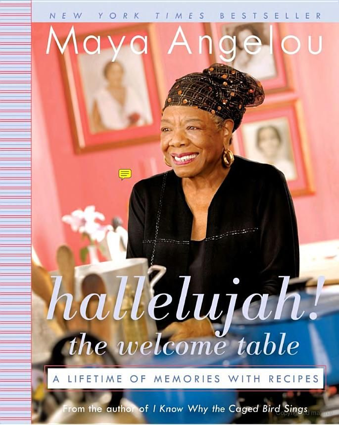 """Hallelujah! The Welcome Table: A Lifetime of Memories with Recipes""  Great food and memorable stories"