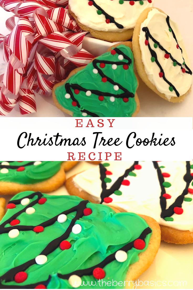 Christmas Tree Sugar Cookies The Berry Basics Recipe Christmas Tree Cookie Recipes Christmas Tree Cookies Best Christmas Cookies