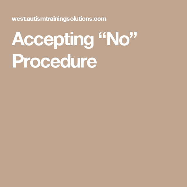 "Accepting ""No"" Procedure 